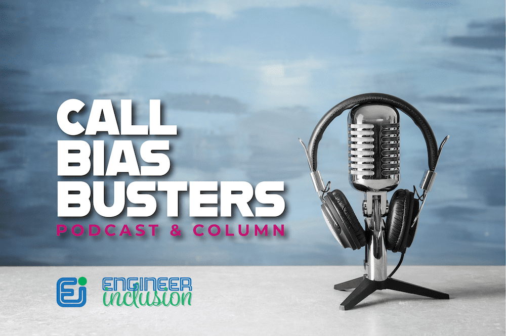 Call Bias Busters Podcast and Column