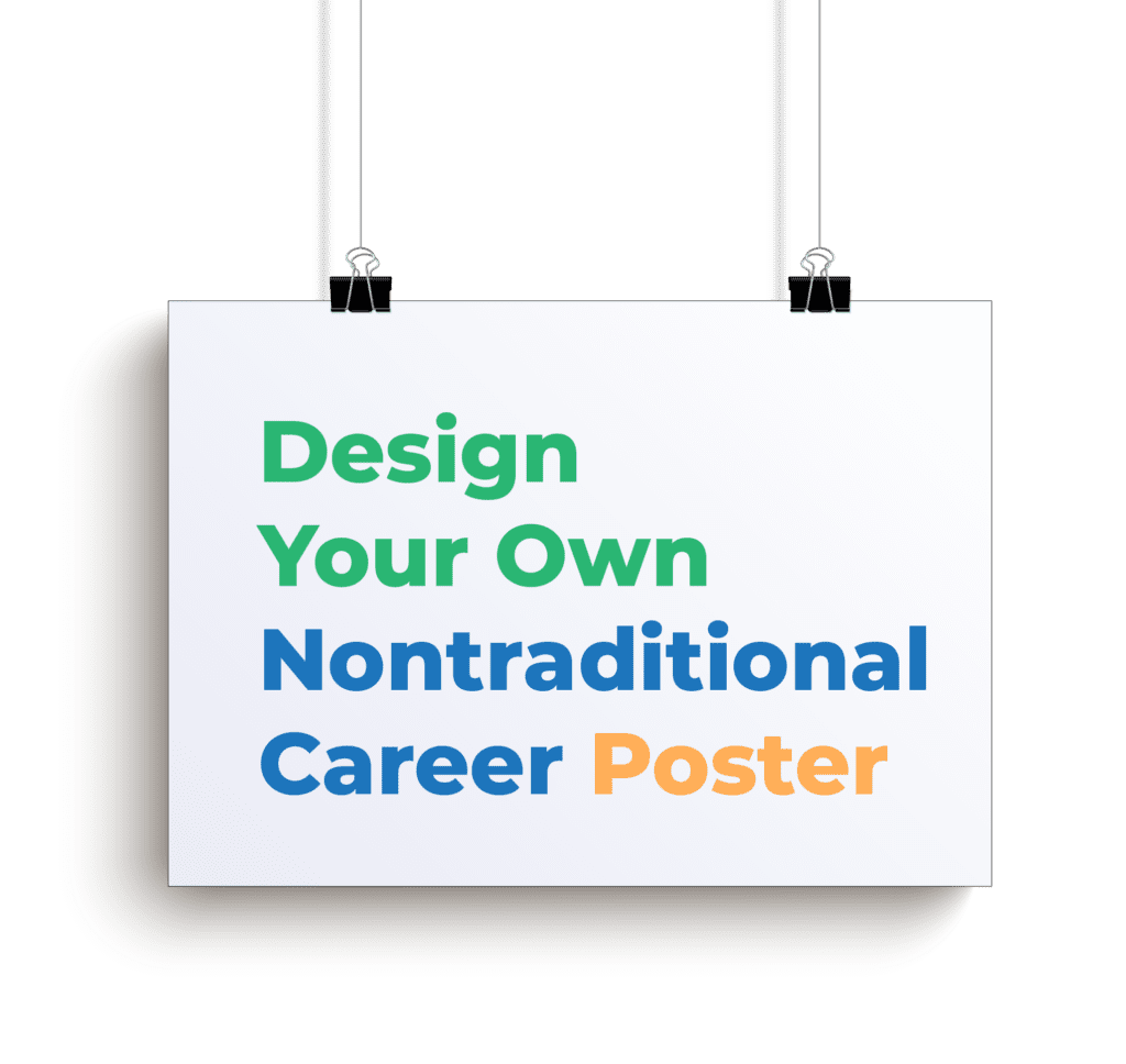 design your own nontraditional career poster