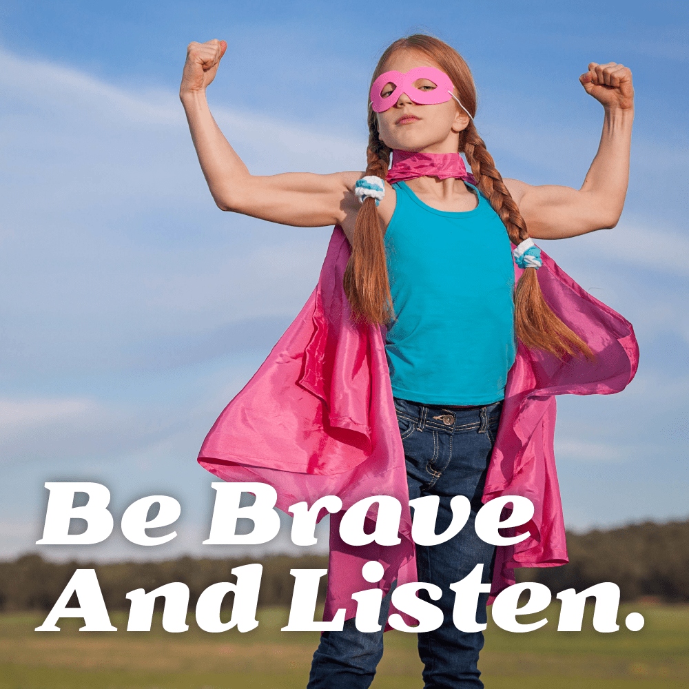 be brave and listen: girl with blue shirt and pink cape