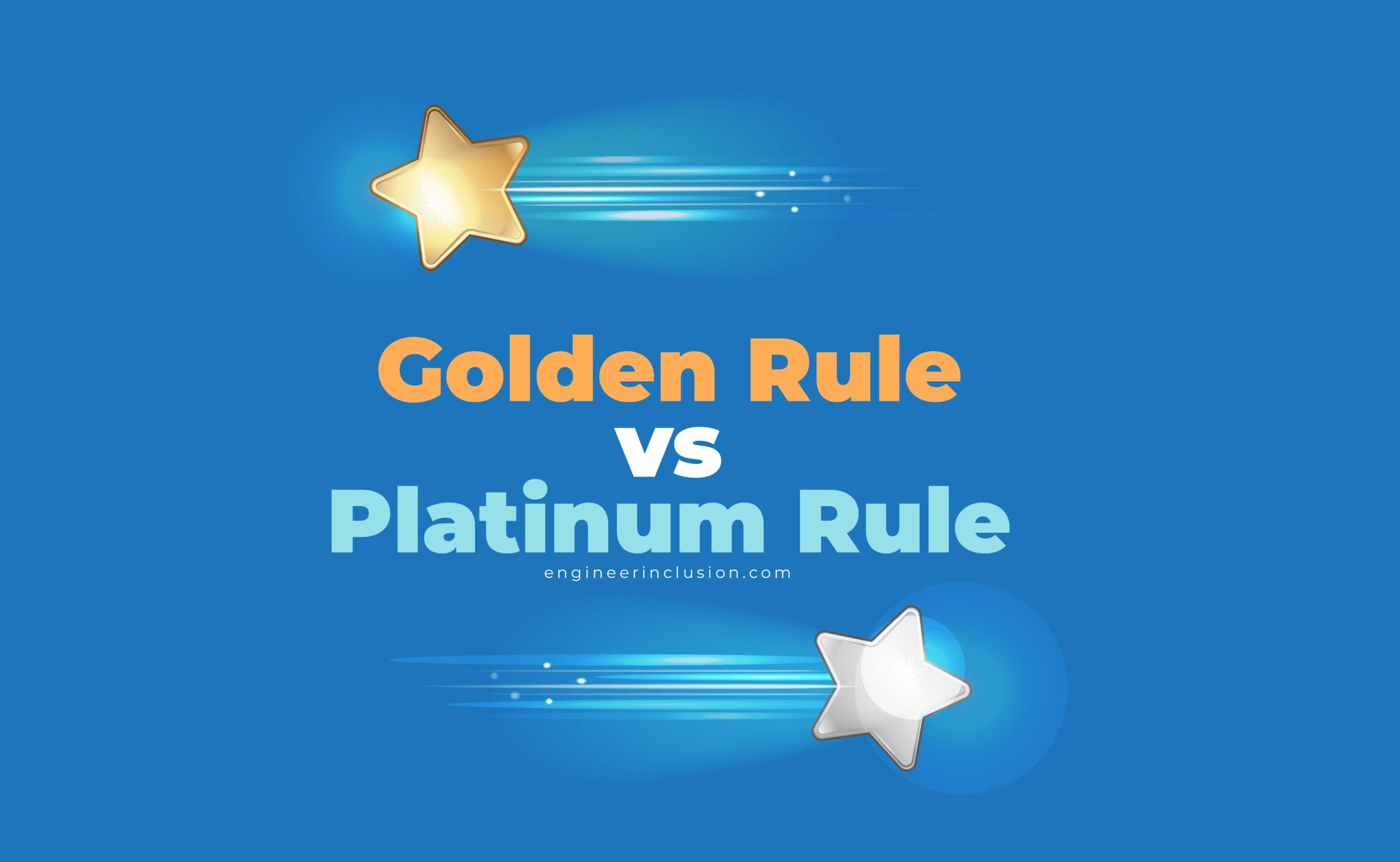 golden rule vs platinum rule