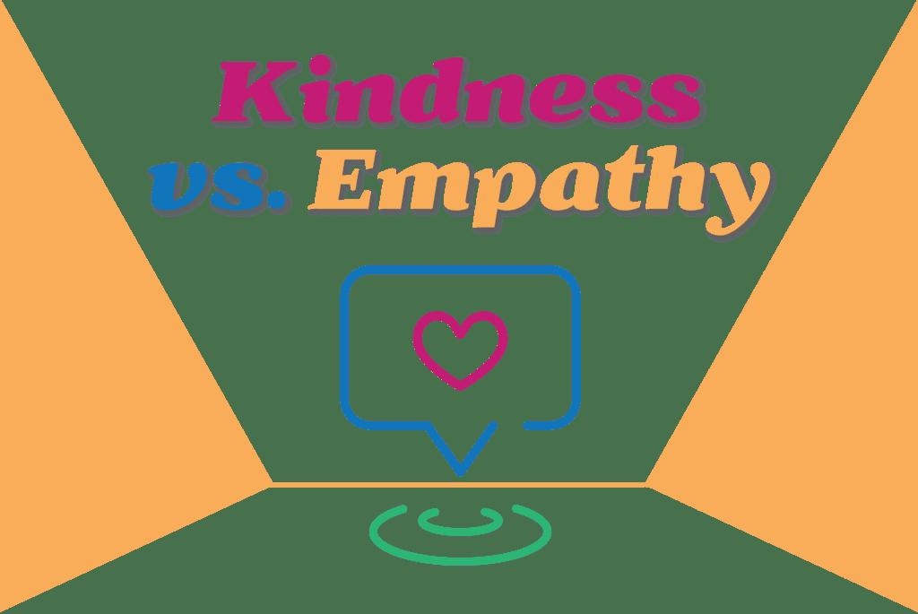 kindness vs empathy